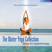 The Ultimate Water Yoga Music Collection by Various Artists