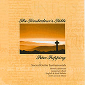 Play & Download The Troubadour's Table by Peter Pupping | Napster