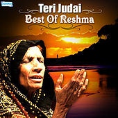 Teri Judai - Best of Reshma by Reshma