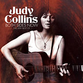 Both Sides Now - The Very Best Of by Judy Collins