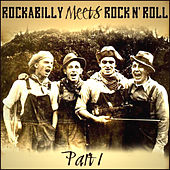 Rockabilly Meets Rock N' Roll - Part 1 von Various Artists
