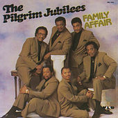Play & Download Family Affair by The Pilgrim Jubilees | Napster