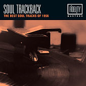 Soul Trackback - The Best Soul Tracks of 1956 von Various Artists