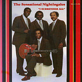 Play & Download I Surrender All by The Sensational Nightingales | Napster
