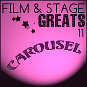 Film & Stage Greats 11 - Carousel de Various Artists