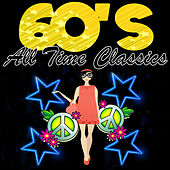 Play & Download 60's All Time Classics by Various Artists | Napster