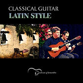 Classical Guitar Latin Style by Various Artists