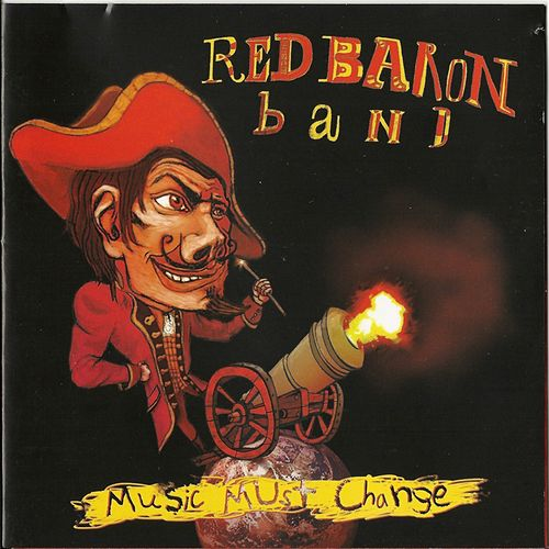 Music Must Change by Red Baron Band