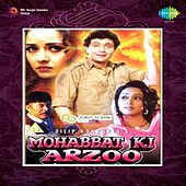 Mohabbat Ki Arzoo (Original Motion Picture Soundtrack) by Various Artists
