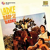 Play & Download Ladke Baap Se Badhke (Original Motion Picture Soundtrack) by Various Artists | Napster