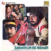 Play & Download Zakhmon Ke Nishan (Original Motion Picture Soundtrack) by Various Artists | Napster