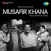 Play & Download Musafir Khana (Original Motion Picture Soundtrack) by Various Artists | Napster
