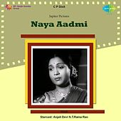 Naya Aadmi (Original Motion Picture Soundtrack) by Various Artists