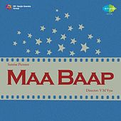 Maa Baap by Various Artists