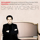 Play & Download Schubert & Mazzoli by Shai Wosner | Napster