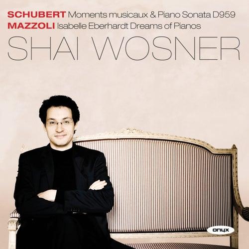 Schubert & Mazzoli by Shai Wosner