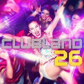 Clubland 26 by Various Artists