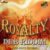 Royalty Dub Riddim by Various Artists