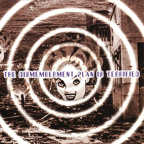 Play & Download The Dismemberment Plan Is Terrified by The Dismemberment Plan | Napster