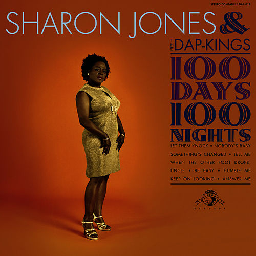 Play & Download 100 Days, 100 Nights by Sharon Jones & The Dap-Kings | Napster