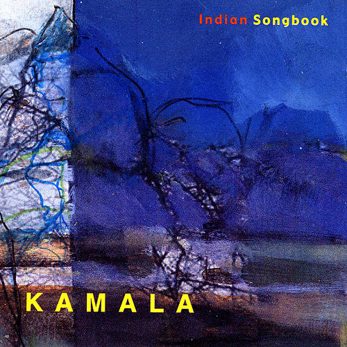 Play & Download Indian Songbook by Kamala | Napster