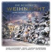 Die schönste Weihnacht (Leise rieselt der Schnee) von Various Artists