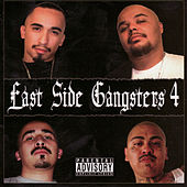 East Side Gangsters 4 by Various Artists