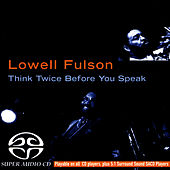 Play & Download Think Twice Before You Speak by Lowell Fulson | Napster