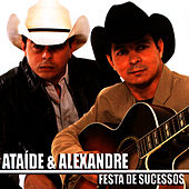Play & Download Festa De Sucessos by Ataíde e Alexandre | Napster