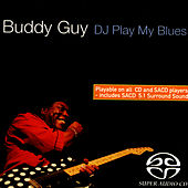 DJ Play My Blues by Buddy Guy
