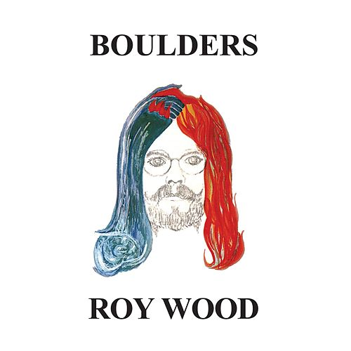Play & Download Boulders by Roy Wood | Napster