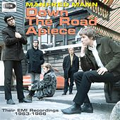Play & Download Manfred Mann - Down The Road Apiece (Their EMI Recordings 1963-1966) by Manfred Mann | Napster