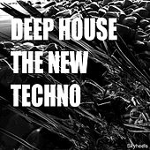 Play & Download Deep House - The New Techno by Various Artists | Napster