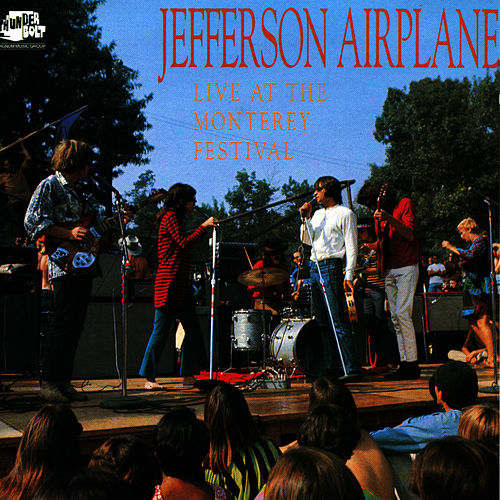 Play & Download Live At The Monterey Festival by Jefferson Airplane | Napster