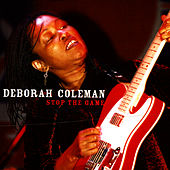 Play & Download Stop The Game by Deborah Coleman | Napster
