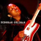 Stop The Game by Deborah Coleman
