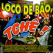 Play & Download Loco De Bão, Tche! by Various Artists | Napster