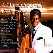 Play & Download The Harp Of Brazil by Jesse Pessoa | Napster