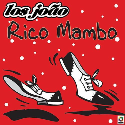 Play & Download Rico Mambo by Los Joao | Napster