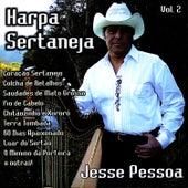 Play & Download Harpa Sertaneja, Vol. 2 by Jesse Pessoa | Napster