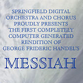Play & Download Messiah by Springfield Digital Orchestra | Napster