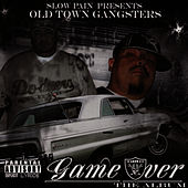 Play & Download Old Town Gangsters: Game Over by Slow Pain | Napster