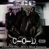Play & Download Cartel or Die...S.C.C.'s Most Gangsta by South Central Cartel | Napster