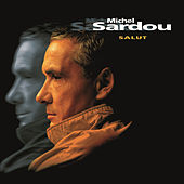 Salut by Michel Sardou