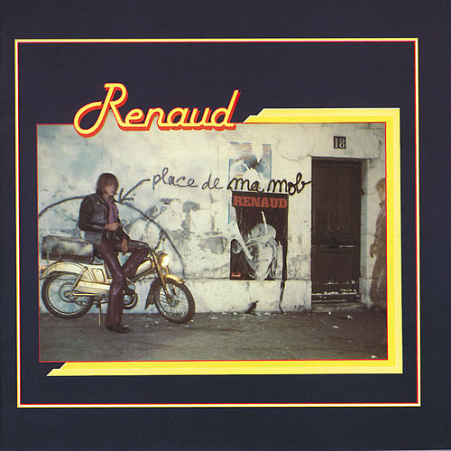 Play & Download Place De Ma Mob by Renaud   Napster