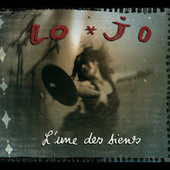 Play & Download L'Une Des Siens by Lo' Jo | Napster