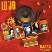 Play & Download Bazar Savant by Lo' Jo | Napster