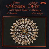 Messiaen - The Complete Organ Works - Vol 4 - Organ of Arhus Cathedral, Denmark by Dame Gillian Weir