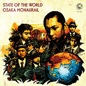 Play & Download State of the World by Osaka Monaurail | Napster