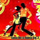 Play & Download Salsa De La Buena, Vol. 2 by Various Artists | Napster